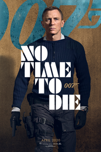 James Bond - No Time To Die Official Movie Poster  Egoamo.co.za Posters