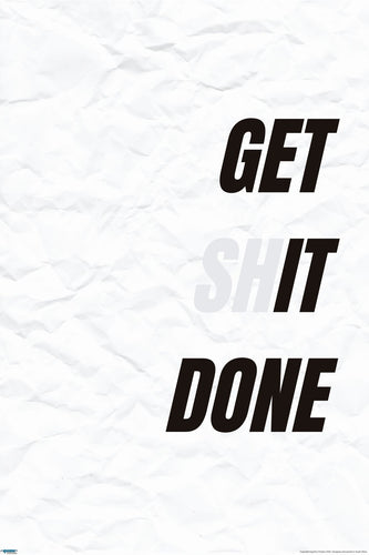 Get Shit Done Inspirational Poster - EgoAmo Posters