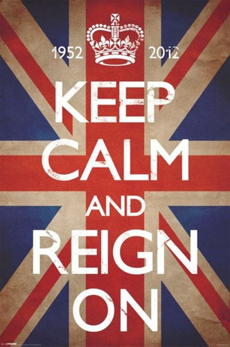 Keep Calm and Reign On - Poster - egoamo.co.za