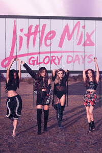 Little Mix - Glory Days Poster - egoamo.co.za