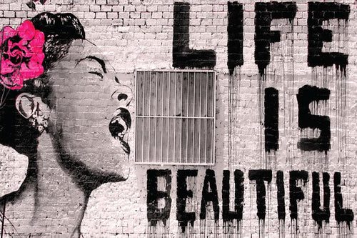 Life is Beautiful - Banksy Poster