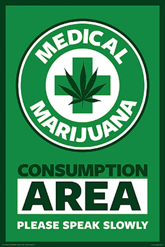 Medical Marijuana Consumption Area Poster - egoamo.co.za