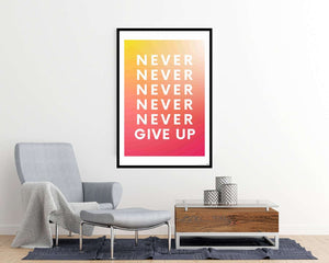 EgoAmo Original - Never Give Up Poster - egoamo.co.za