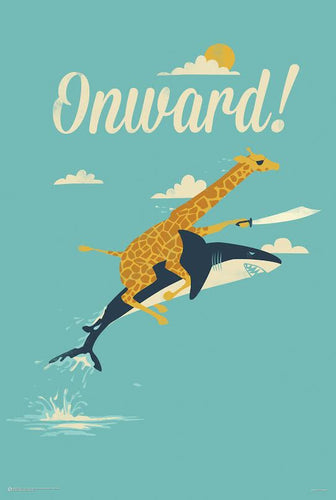 Onward - Pirate giraffe riding a shark Poster - egoamo.co.za