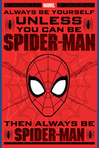 Spider-Man - Always be Spider-Man Poster - egoamo.co.za