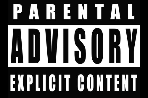 Parental Advisory Poster - egoamo.co.za