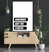Remember why you started - room mockup poster - egoamo posters