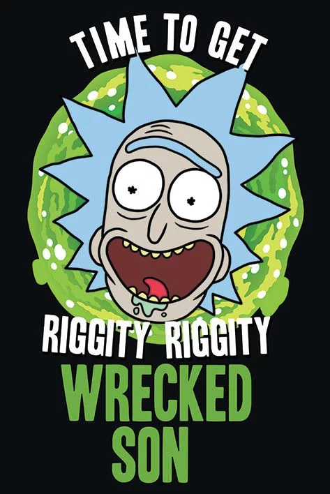 Wrecked Son - Rick and Morty Poster - egoamo.co.za