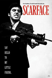 Scarface - Say hello to my little friend Poster - egoamo.co.za