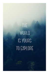 The World is Yours to Explore poster - egoamo.co.za