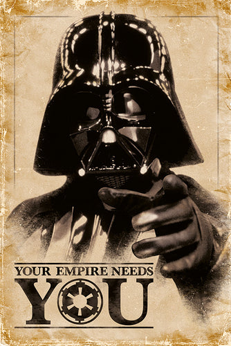 Star Wars - Darth Vader - Your Empire Needs You Poster - egoamo.co.za