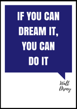 "EgoAmo Original - ""If you can dream it, you can do it"" Walt Disney Poster - egoamo.co.za"