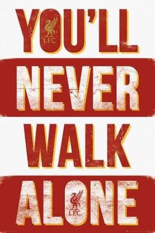 Liverpool FC - You'll never walk alone Poster - egoamo.co.za