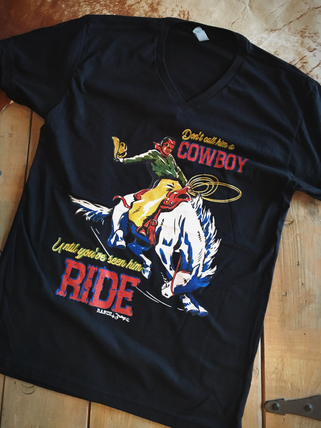 Don't Call Him A Cowboy Tee