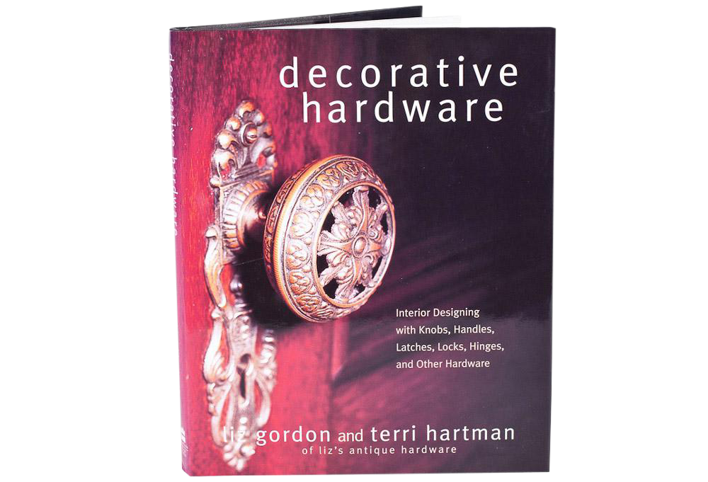 Decorative Hardware Book by Terri Hartman and Liz Gordon
