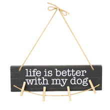 Front view of our Life is Better with My Dog Clip Frame