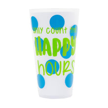 "Load image into Gallery viewer, Front view of ""Only Count the Happy Hours"" Versed Tumbler"