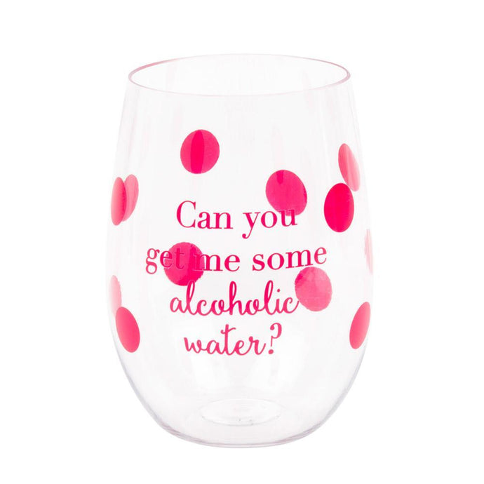 Can you get me some alcoholic water? Acrylic Wine Glass