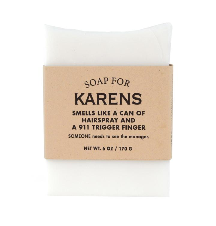 Soap for Karens