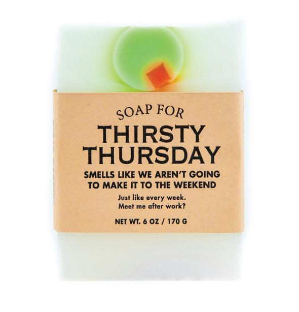 Soap for Thirsty Thursdays