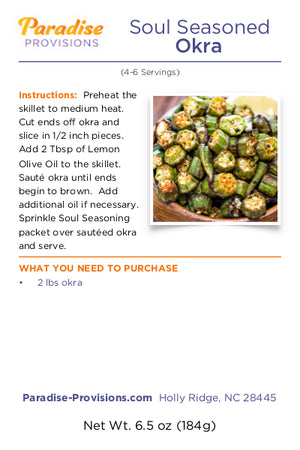 Soul Seasoned Okra (4-6 servings)