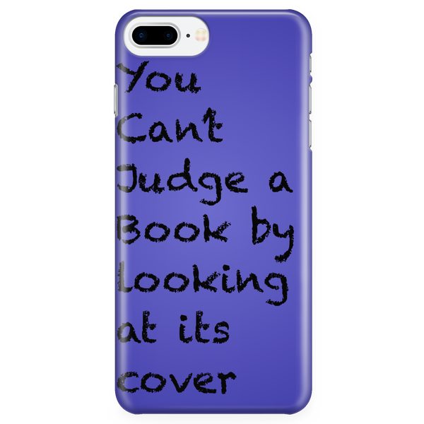 You Can't Judge a Book iPhone Plus Case
