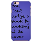 You Can't Judge a Book iPhone Case