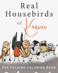 Real Housebirds of Kansas Coloring Book