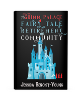HARDCOVER The Grimm Palace Fairy Tale Retirement Community'