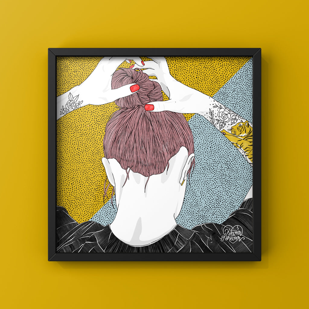 Hair Up, Guard Down - Art Print by Never Forever