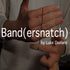 Band(ersnatch) by Luke Oseland