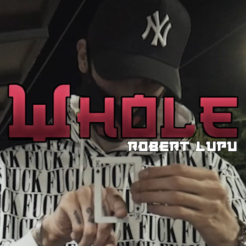 wHole by Robert Lupu – Lost Art Magic