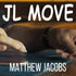 JL Move by Matt Jacobs