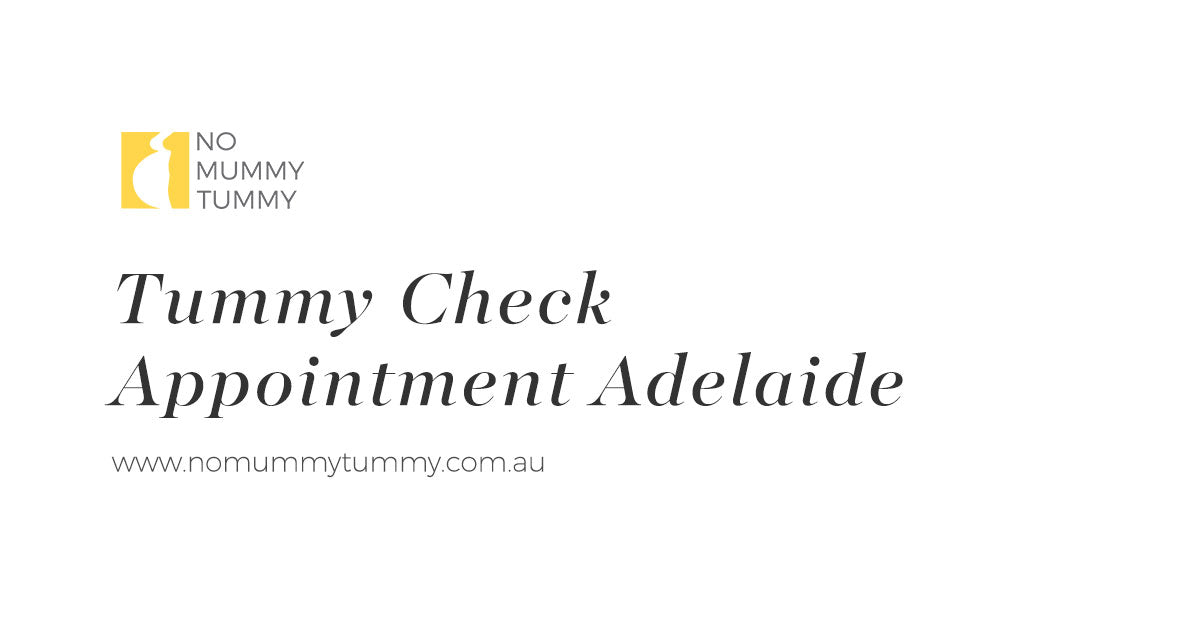 Tummy Check Appointment Adelaide