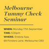 Melbourne Tummy Check Seminar