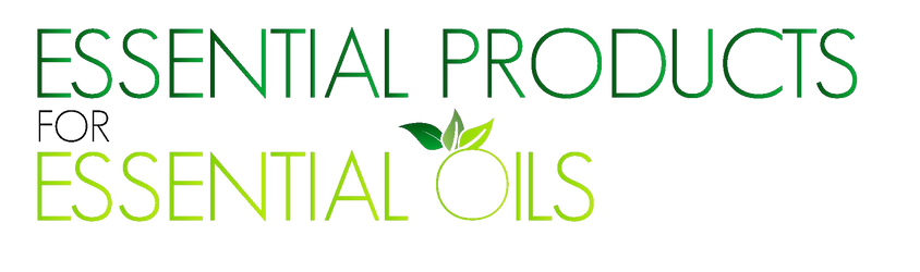 Essential Products for Essential Oils