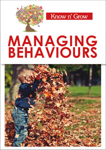 Managing Behaviour