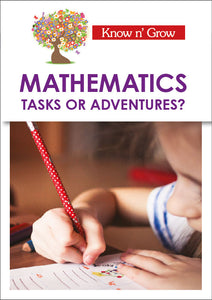 Mathematics: Tasks or Adventures?