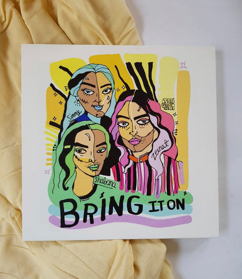 BRING IT ON - wall art