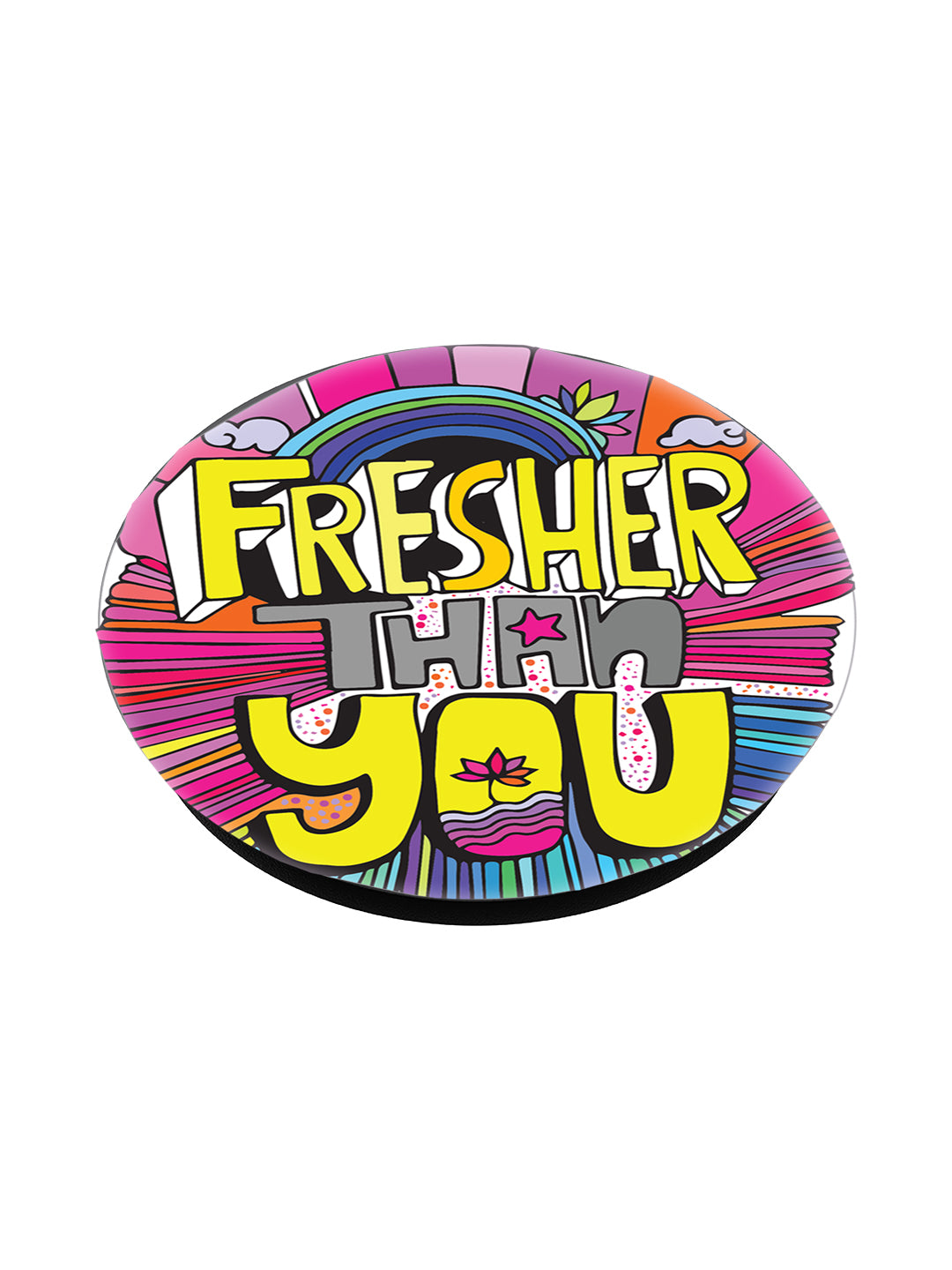 POPSOCKET - fresher than you