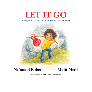 Let it go - Na'ima B and Mufti Menk