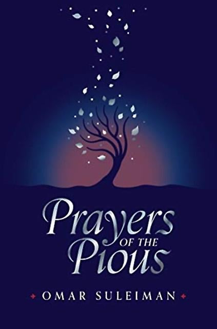 Prayers of the Pious - Omar Suleiman