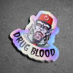 """DRUG BLOOD"" Diecut sticker"