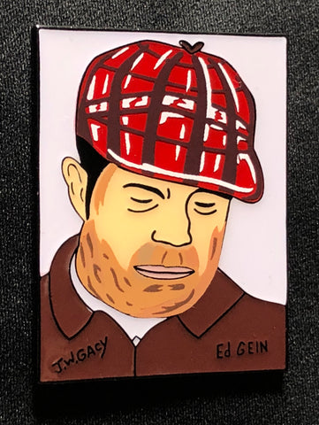 """Gein by Gacy"" Enamel pin"