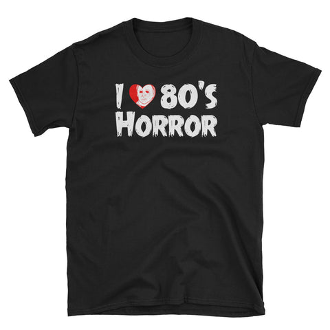 """I love 80's Horror"" Haddonfield Shirt"