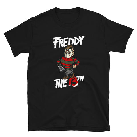 Freddy The 13th Unisex T-Shirt