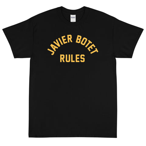 """Javier Botet Rules"" T-Shirt"
