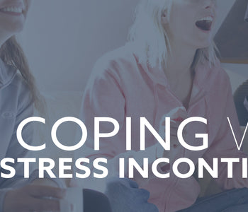 Coping with stress incontinence