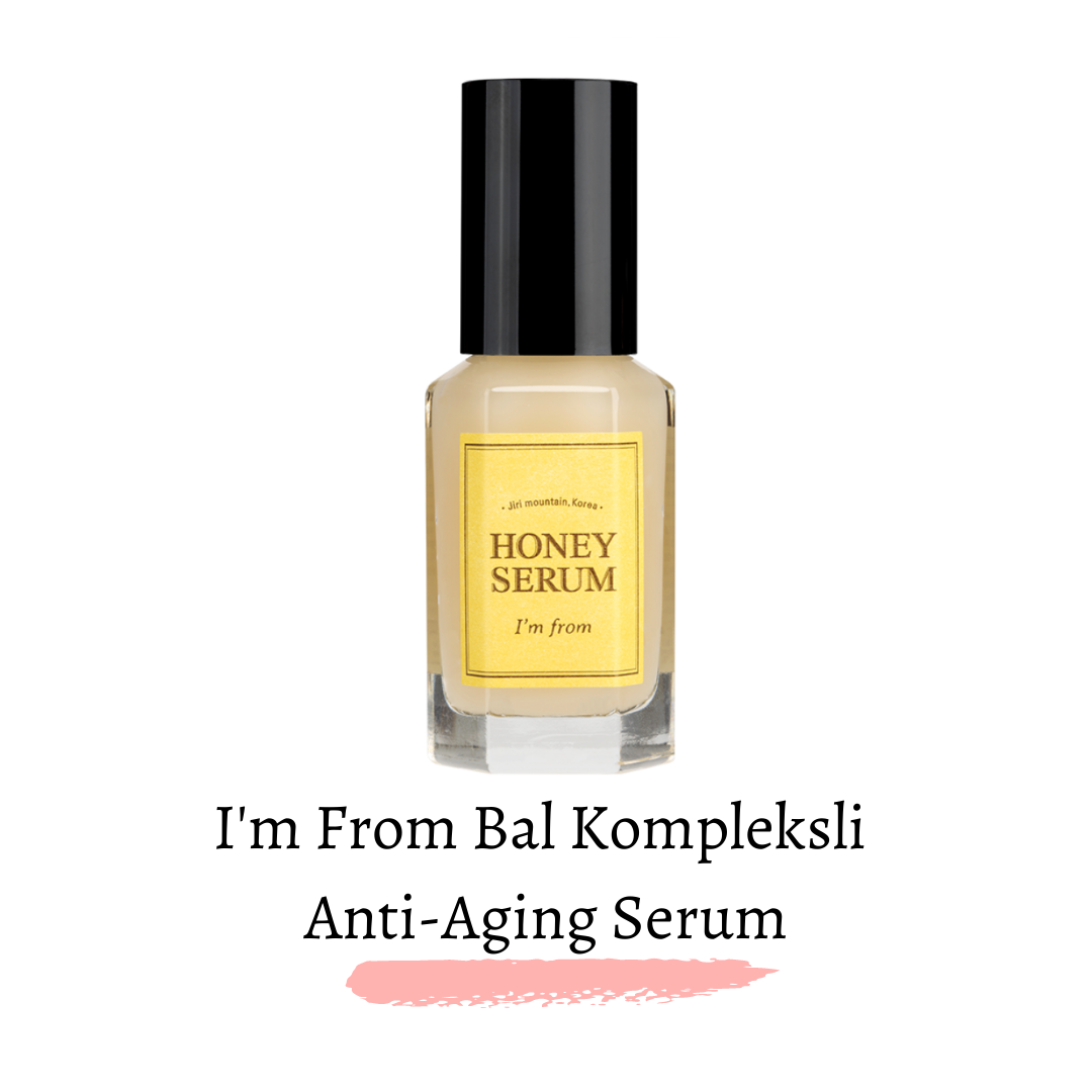 I'm From Bal Kompleksli  Anti-Aging Serum