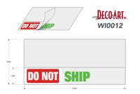 "WI0012: Do Not/OK to Ship ""piggyback"" label. Pack of 100."